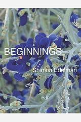 Beginnings Kindle Edition