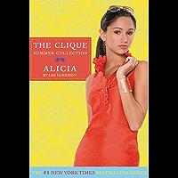 Clique Summer Collection #3: Alicia (The Clique) (English Edition)