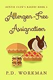 Allergen-Free Assignation (Auntie Clem's Bakery Book 3)