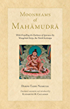 Moonbeams of Mahamudra (Tsadra)