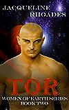 Tor (Women of Earth Book 2)