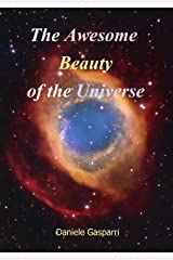 The Awesome Beauty of the Universe Kindle Edition