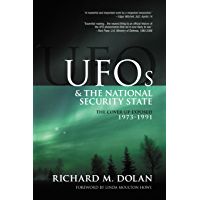 The Cover-Up Exposed, 1973-1991 (UFOs and the National Security State Book 2)