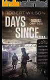 Days Since...: Thomas: Day 758 (Almawt Virus Series Book 1)