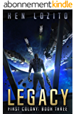 Legacy (First Colony Book 3) (English Edition)