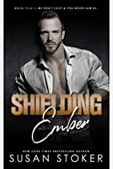 Shielding Ember (Delta Team Two Book 7) Kindle Edition