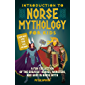 Introduction to Norse Mythology for Kids: A Fun Collection of the Greatest Heroes, Monsters, and Gods in Norse and…