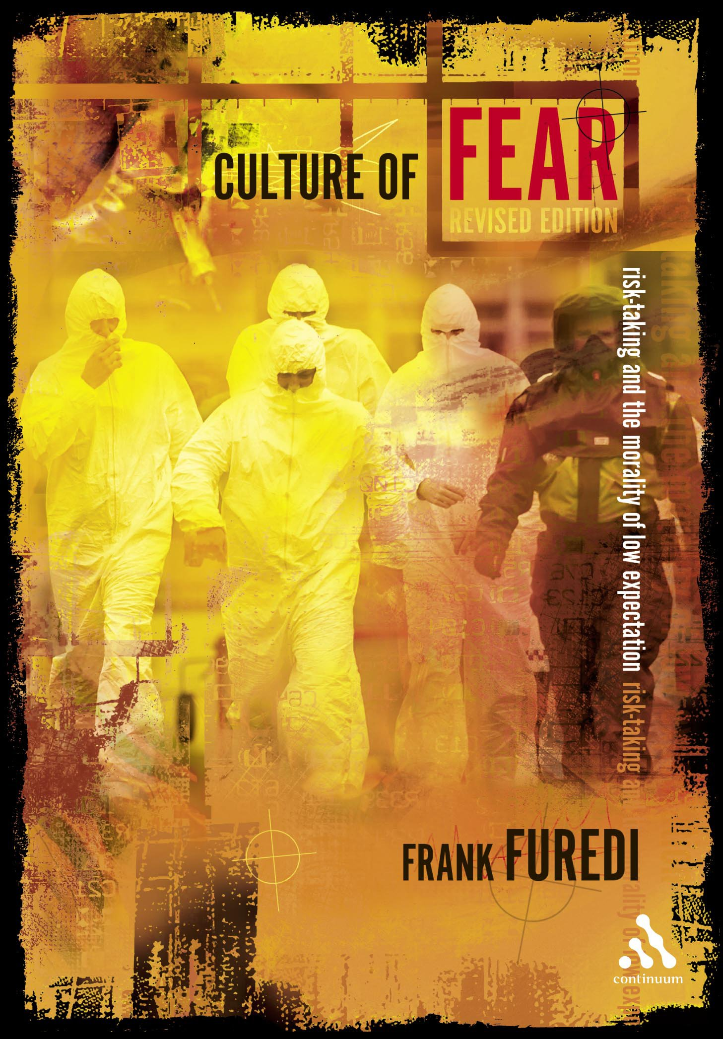 Download Culture Of Fear: Risk-Taking And The Morality Of Low Expectation (Continuum Compact) pdf epub
