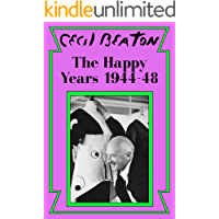 The Happy Years: 1944-48 (Cecil Beaton's Diaries Book 3) book cover