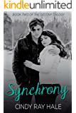 Synchrony: Book Two of the Destiny Trilogy