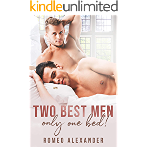 Two Best Men, Only One Bed! (Heroes of Port Dale Book 6)