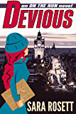 Devious (On the Run International Mysteries Book 5)