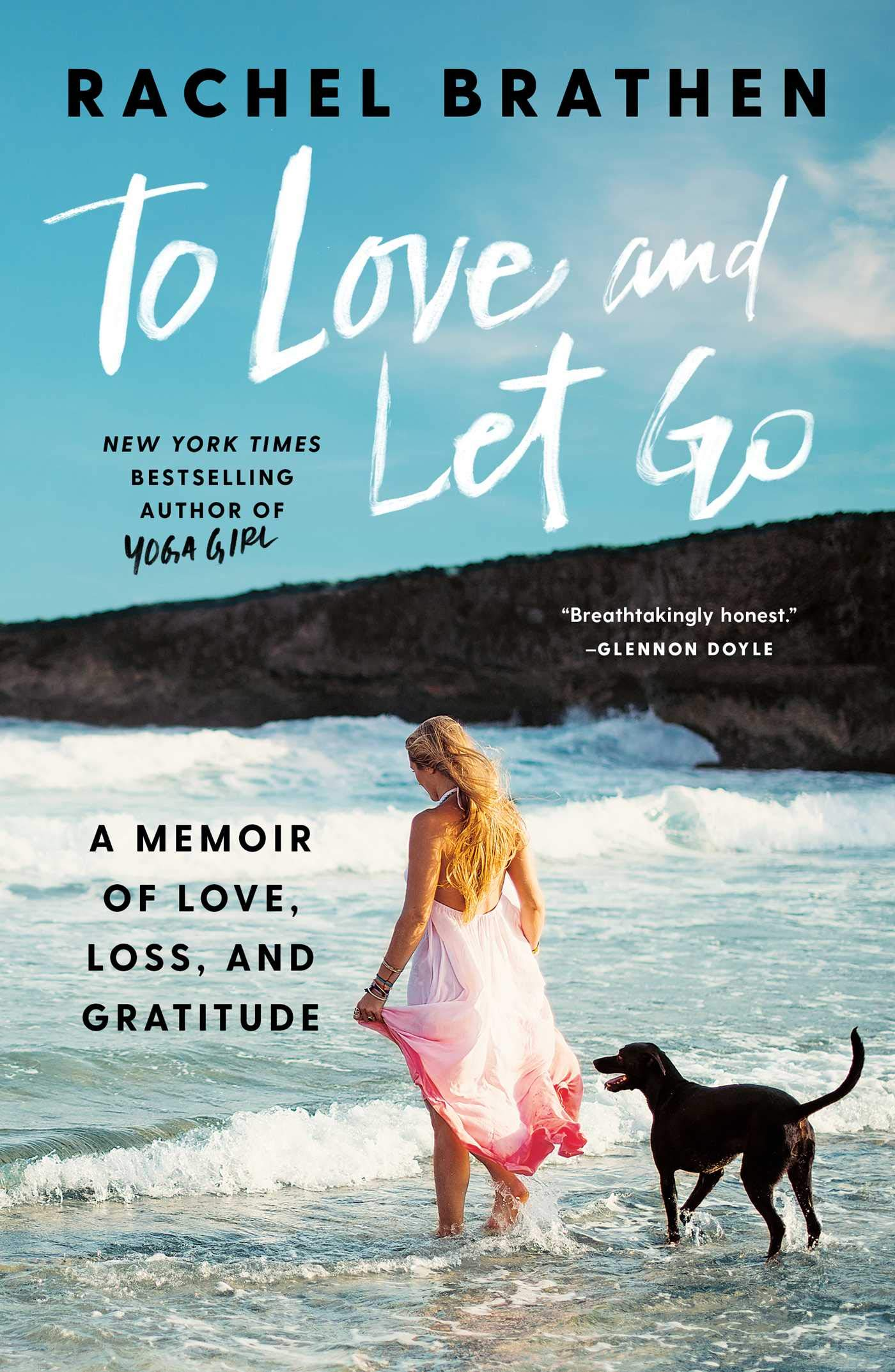 To Love and Let Go: A Memoir of Love, Loss, and Gratitude by Gallery Books