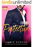For Her Protection: An Alpha Romance