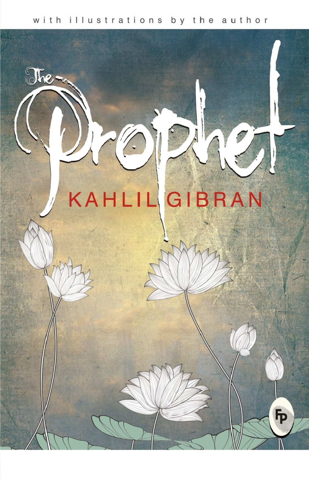 """The Prophet"" by Kahlil Gibran - The Book"