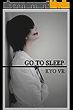 Go To Sleep