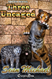 Three Uncaged (Shifter Rescue 7)