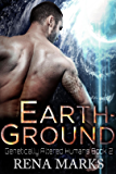 Earth-Ground: A Xeno Sapiens Novel (Genetically Altered Humans Book 2)