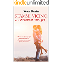 Stammi vicino... ancora un po' (Bickering Love Vol. 2)