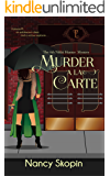 Murder A La Carte: The 4th Nikki Hunter Mystery (Nikki Hunter Mysteries)