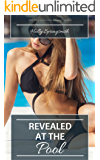 Revealed at the Pool (First-Time Exhibitionist Hotwives Book 3)