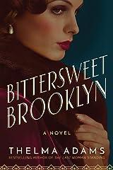 Bittersweet Brooklyn: A Novel Kindle Edition