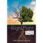 The Right Fight: How to Live a Loving Life (English Edition)
