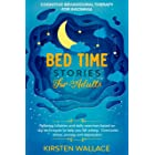 Bedtime Stories for Adults–Cognitive Behavioural Therapy for Insomnia: Relaxing Lullabies and Daily Exercises Based on Cbt Te