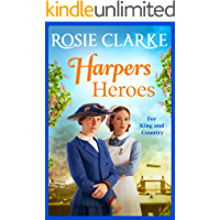 Harpers Heroes: The brand new historical saga from bestseller Rosie Clarke for 2021 (Welcome To Harpers Emporium Book 4)