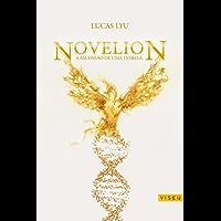 Novelion: A Ascensão de uma estrela