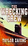 The Wrecking Crew: A Novel