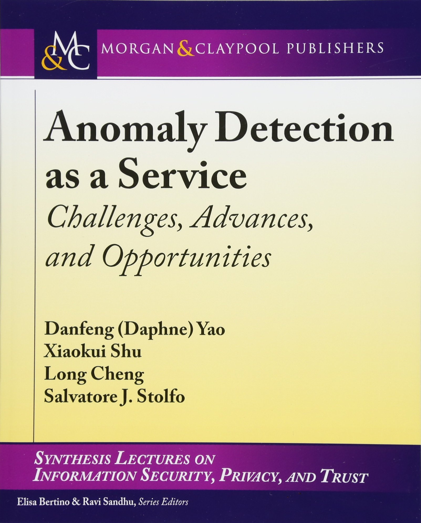 Download Anomaly Detection as a Service: Challenges, Advances, and Opportunities (Synthesis Lectures on Information Security, Privacy, and Tru) pdf