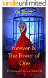 Forever & The Power of One: The Forever Series, Book 1 & 2: A Reverse Harem Paranormal Romance