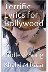 Terrific Lyrics for Bollywood: Endless Song Kindle Edition