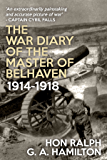 The War Diary of the Master of Belhaven: 1914-1918