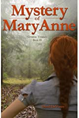 Mystery of MaryAnne (Greatest Treasure Book 3) Kindle Edition