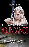 The Elven Stones: Abundance: An Elven Legend Quest