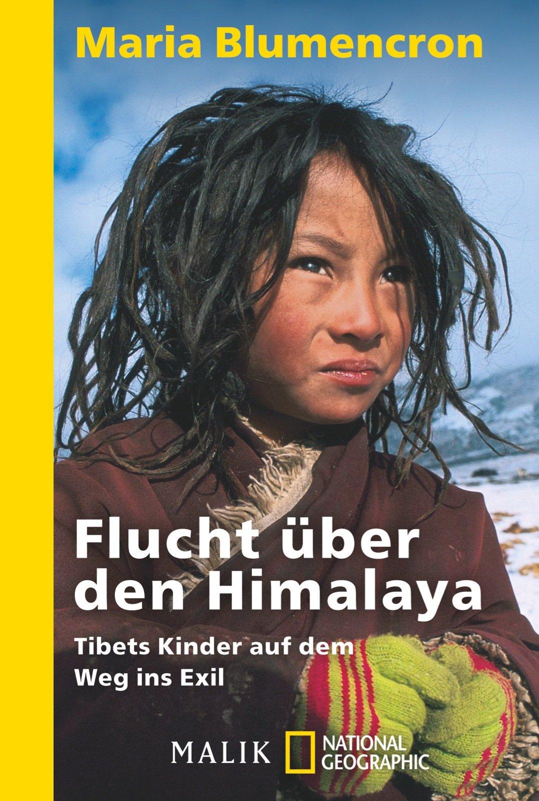 Flucht über den Himalaya: Tibets Kinder auf dem Weg ins Exil