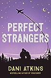Perfect Strangers: A novella