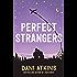 Perfect Strangers: A novella (English Edition)