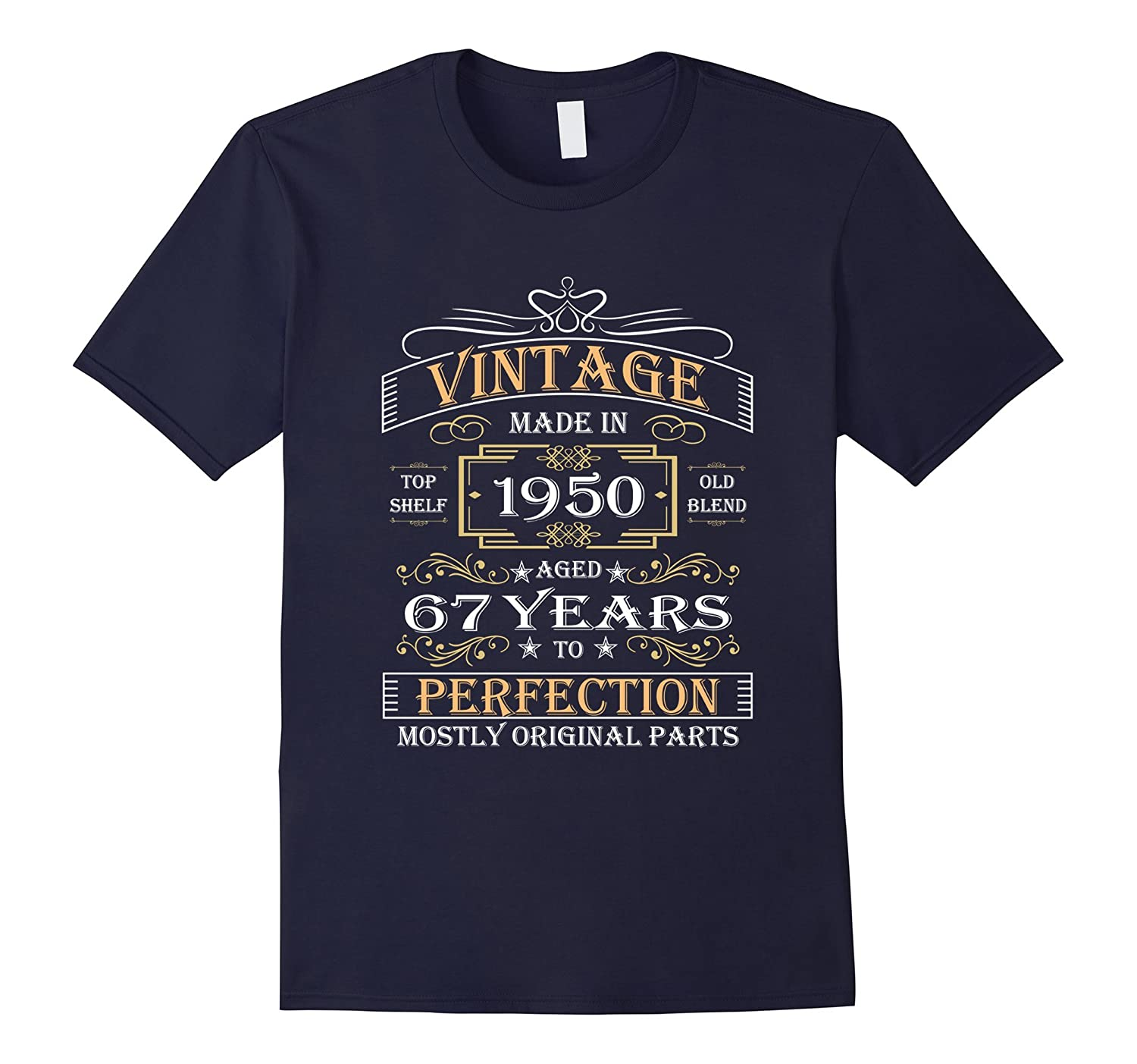 Vintage Age 67 Years 1950 Perfects Shirt 67th Birthday Gift-Vaci
