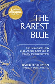 The Rarest Blue: The Remarkable Story of an Ancient Color Lost to ...