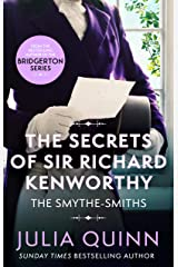 The Secrets of Sir Richard Kenworthy: Number 4 in series (The Smythe-Smith Quartet) Kindle Edition