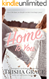 Home To You: A Contemporary Sweet Romance Mystery (Finding Home Book 1)