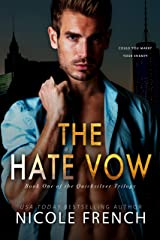 The Hate Vow (Quicksilver Book 1) Kindle Edition