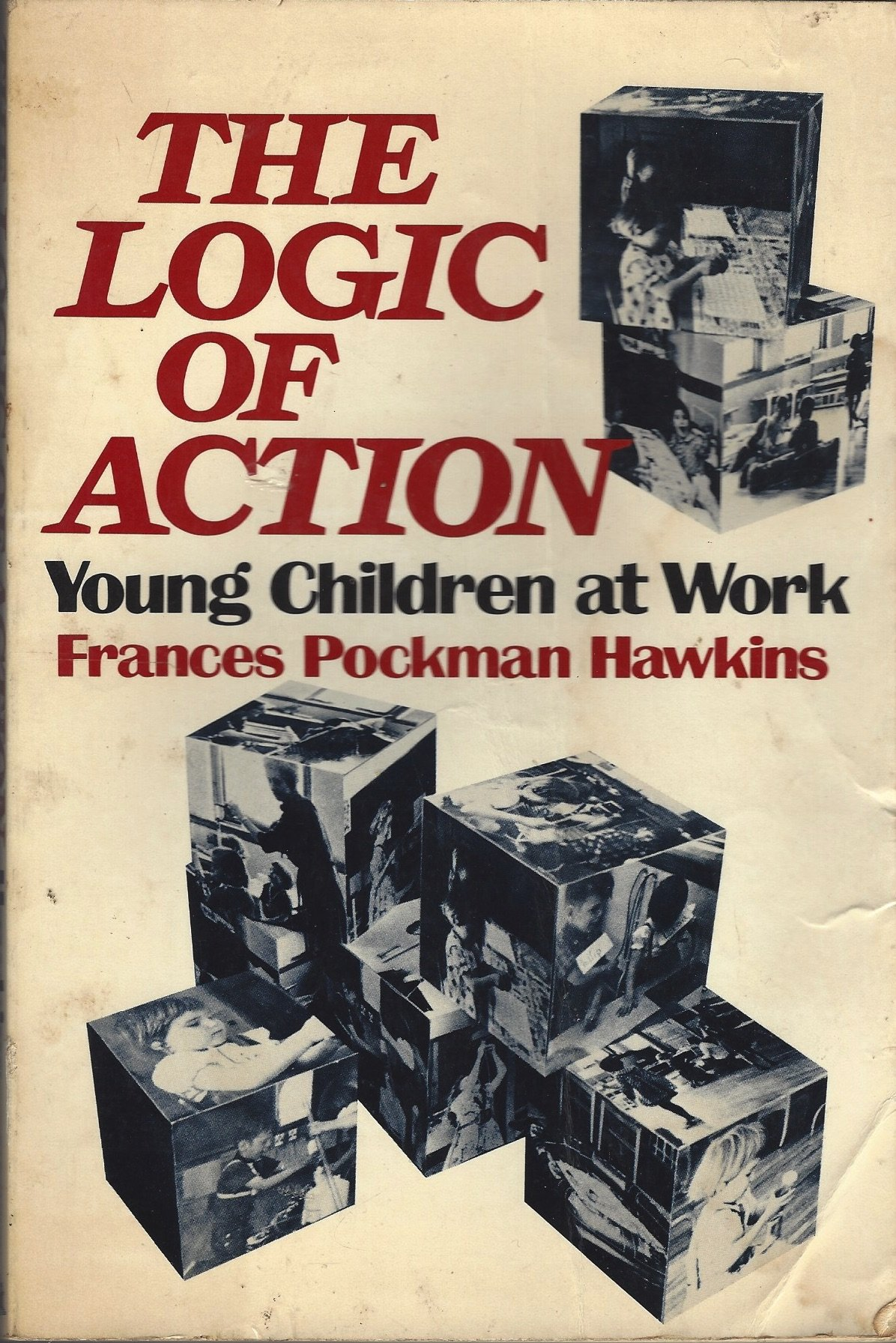 Logic of Action: Young Children at Work