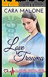 Love Trauma (Lakeside Hospital Book 3)