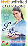 Love Trauma (Lakeside Hospital Book 3)