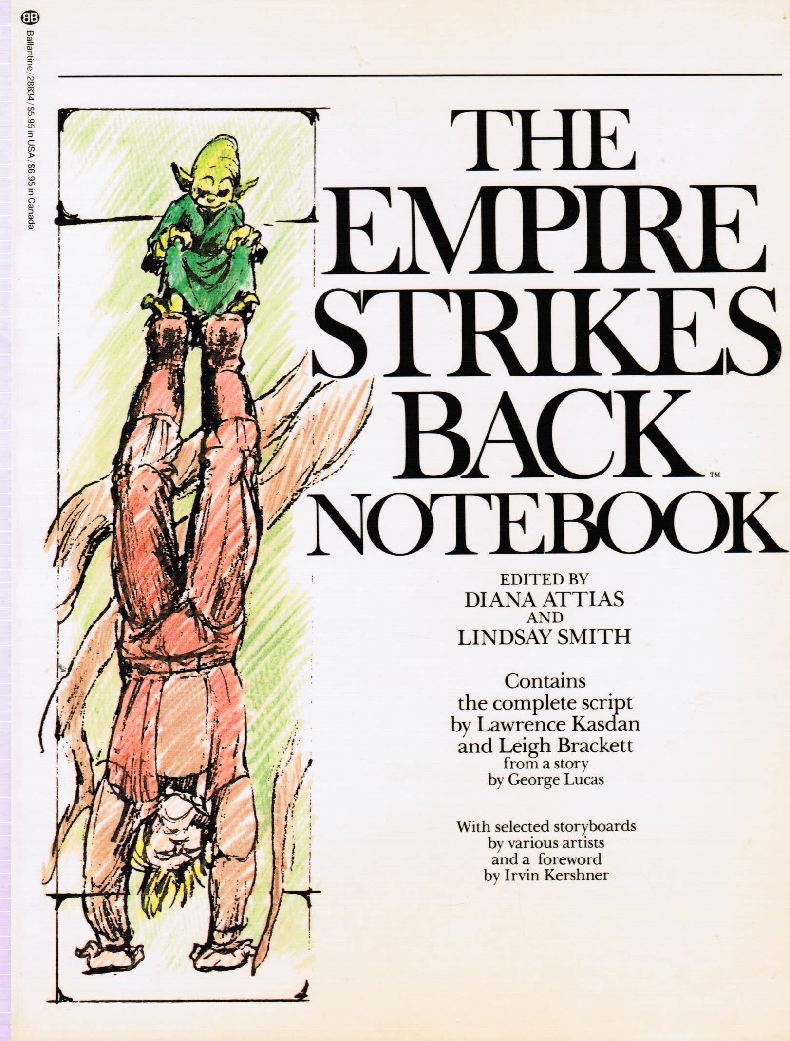 The Empire Strikes Back Notebook, Attias, Diana & Smith, Lindsay & Kasdan, Lawrence & Brackett, Leigh & Lucas, George