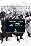 L'armata scomparsa: L'avventura degli italiani in Russia (Le scie) (Italian Edition)